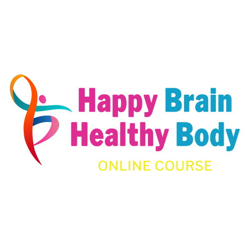 Happy Brain, Healthy Body Online Course